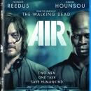 Robert Kirkman Produced AIR Blu-ray / DVD Release Details