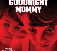 Goodnight Mommy Blu-ray / DVD Release Date Details
