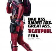 """New International Poster for DEADPOOL - """"Bad Ass, Smart Ass, Great Ass"""""""