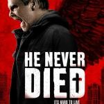 He Never Died Poster 02