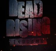DEAD RISING: ENDGAME Releasing this Summer 2016