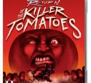 RETURN OF THE KILLER TOMATOES Blu-ray / DVD Release Date Details