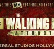 THE WALKING DEAD Year-Round Attraction at Universal Studios Hollywood in Summer 2016