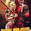 Deadpool and Harley Quinn in Awesome NATURAL BORN KILLERS Poster