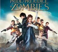 PRIDE AND PREJUDICE AND ZOMBIES Blu-ray / DVD Release Date Details