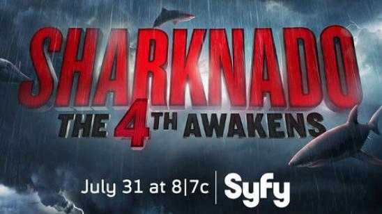 SHARKNADO 4: THE 4TH AWAKENS Title / Premiere Date Announced