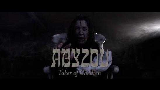 ABYZOU: TAKER OF CHILDREN Proof of Concept Trailer [Video]