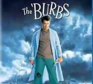 THE BURBS Blu-ray Now at Best Buy / Major Release in August 2016