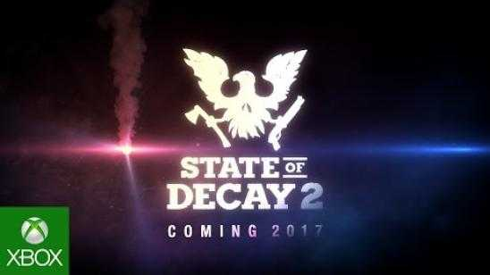 E3 2016: STATE OF DECAY 2 Announce Trailer [Video]