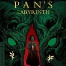 Criterion Release - Guillermo del Toro's PAN'S LABYRINTH Blu-ray / DVD Release Date