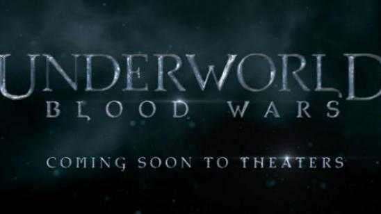 UNDERWORLD: BLOOD WARS Pushed Back to 2017!?