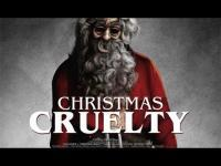 Christmas Cruelty! (2013) - Trailer