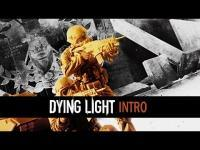 Dying Light - Intro Trailer (Game)