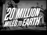 20 Million Miles to Earth 1957  Trailer