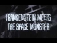 Frankenstein Meets the Spacemonster (1965) - Trailer