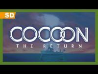 Cocoon: The Return (1988) - Trailer