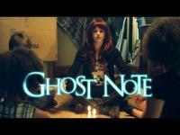 Ghost Note 2017  Trailer