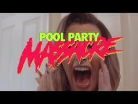 Pool Party Massacre (2016) - Trailer movie trailer video