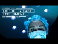 The Holly Kane Experiment (2017) - Trailer