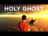 Holy Ghost (2014) - Trailer