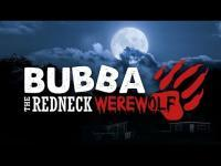 Bubba the Redneck Werewolf (2014) - Trailer