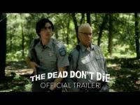 The Dead Dont Die 2019  Trailer