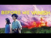 Before We Vanish (2017) - Trailer movie trailer video