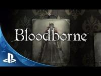 Bloodborne - Official Story Trailer: The Hunt Begins (Game)