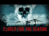 Closed for the Season (2010) - Trailer