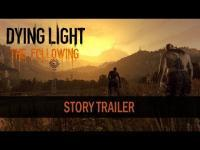 Dying Light: The Following - A Prophecy Incarnated Story Trailer movie trailer video